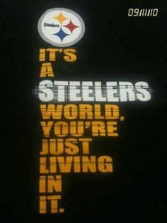 Pittsburgh Steelers!!!