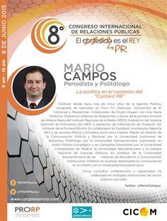 Mario Campos @MarioCampos  Periodista. Politólogo. Presente en #8CongresoPRORP