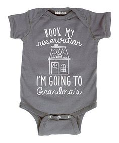 Look what I found on #zulily! Charcoal 'Going to Grandma's' Bodysuit - Infant #zulilyfinds