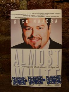 """Almost White, Forced Confessions of a Latino Hollywood"" by Nick Najera. La Casa Azul Bookstore loves #LatinoLit"