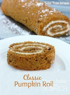 Classic Pumpkin Roll recipe from TastesBetterFromScratch-- I've tried so many recipes and this one is the best!! Soft, moist and flavorful cake with the perfect cream cheese frosting!