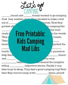 Free printable mad libs for kids: Tons of Fun Camping Themed Activities for Kids {With Free Printable}