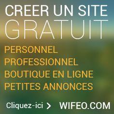 Faire un site Internet gratuit créer gratuitement et facilement un site