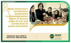 Mody University's Architecture programme is an amalgamation fusion of diverse range of arts and architecture to spawn innovation.