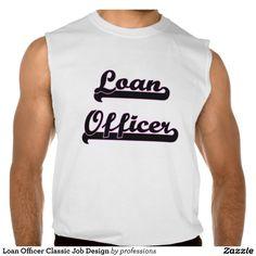 Loan Officer Classic Job Design Sleeveless Tees Tank Tops