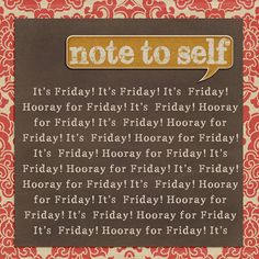 Hooray it's FRIDAY....HOORAY! #followFriday