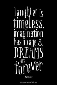 laughter is timeless dreams are forever walt disney quote FREE printable #mondaymotivation