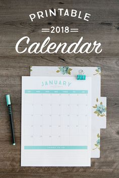 Get organized with our FREE 2018 Printable Calendars!