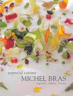 Essential Cuisine by Michel Bras. If my house was on fire and I could only save one book, this would be it.