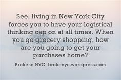 logistical thinking Living In New York, Nyc, How To Get, Sayings, Lyrics, New York, Quotations, Idioms, Quote