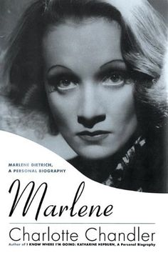 Marlene: Marlene Dietrich, A Personal Biography by Charlotte Chandler. $15.59. Publisher: Applause (March 1, 2012). Publication: March 1, 2012. Author: Charlotte Chandler