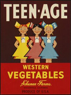 Teen-Age: Western vegetables, Schuman Farms., Watsonville, California, produce of U.S.A. by Boston Public Library, via Flickr