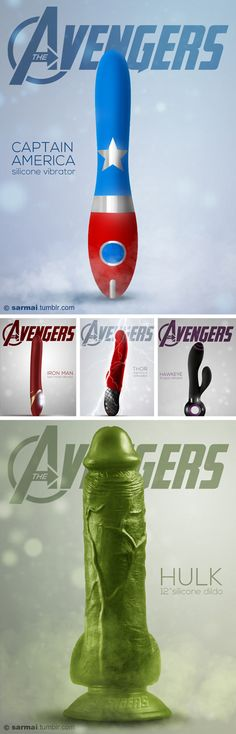 """• Captain America - silicon vibrator • Iron Man - twin motor vibrator • Thor - electrical stimulator • Hulk - 12"""" silicone dildo • Black Widow - discreet clitoral stimulator • Hawkeye - G-spot vibrator  These conceptual vibrators and dildos are making a bit of a , erm buzz, on the interwebs. It's a great idea, and we suspect that if they were actually licensed(doubt it) they would actually sell particularly well! Then DC comics would follow suit, wait DC...battery powered!!"""
