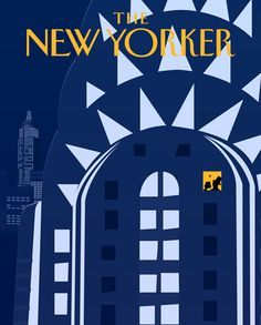 The New Yorker Covers Cristian D Gomez Glossom The New Yorker, New Yorker Covers, Art Deco Design, Book Design, Cover Design, Capas New Yorker, Image Republic, Photocollage, Chrysler Building