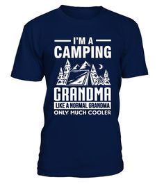 # Camping shirt Camping Grandma Only Much .   100% Cotton Imported Machine wash cold with like colors, dry low heat Lightweight, Classic fit, Double-needle sleeve and bottom hem
