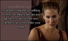 Sex and the City Photo: Sex and the City Quotes City Quotes, Movie Quotes, Words Quotes, Sayings, Single Girl Quotes, Fabulous Quotes, Chicago City, Spoken Word, Best Quotes
