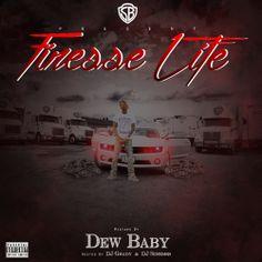 (Mixtape)  Dew Baby - Finesse Life http://orangemixtapes.com/mixtape/D/843/1333-dew-baby-finesse-life.html @TheReal_DewBaby @DJ GRADY @DJSchemes @SluttyBoyz @Orange Mixtapes