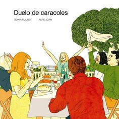 Duelo de caracoles / [ilustraciones], Sonia Pulido ; [textos], Pere Joan