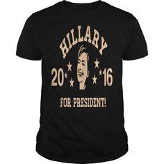 Cool Hillary for President 2016 Tshirt T shirts