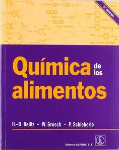 Química de los alimentos / H.-D. Belitz, W. Grosch, P. Schieberle
