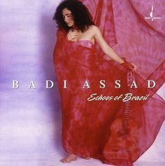 Badi Assad - Echoes of Brazil (1997)