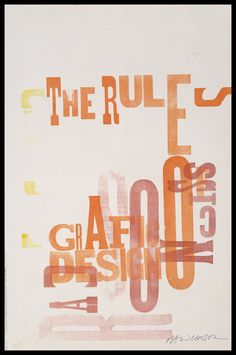grafic design series print rules 2841 of Print 2841 Rules of Grafic Design seriesYou can find David carson and more on our website Typo Design, Typographic Design, Graphic Design Posters, Graphic Design Typography, Print Design, Poster Designs, David Carson Work, David Carson Design, Visual Identity