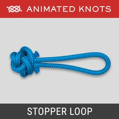 Stopper Loop Knot - Used in the Stronger Rope Shackle Lanyard Knot, Paracord Bracelets, Quick Release Knot, Animated Knots, Scout Knots, Hook Knot, Bowline Knot, Survival Knots, Knots Guide