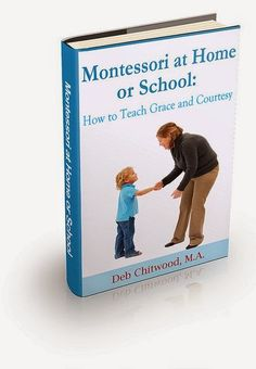 Every Star Is Different: Book Review: Montessori at Home or School: How to Teach Grace & Courtesy