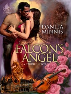 Falcon's Angel by Danita Minnis - Caleb and Linda Pirtle Romance Novel Covers, Romance Novels, Any Book, Book 1, Historical Romance Authors, True Health, Paranormal Romance, Book Nooks, Angel