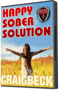 Happy Sober Solution: The Step by Step Escape From Problem Drinking By Craig Beck Click here to buy it now on Audible.com Are you worried about the amount of alcohol you are drinking? Have you tried to cut down and failed? Are you wakin...