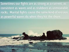 Marital Erosion --- When we fight with our spouse, stubbornness and pride can be as strong as a boulder.  It doesnt matter what is said, thrown, hit, debated or seen, stubbornness and pride seem unmovable.  However, no matter how dense they seem they are not q… Read More Here http://unveiledwife.com/marital-erosion/ #marriage #love