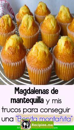 Las Magdalenas de mantequilla son una rica merienda para llevar al colegio o para disfrutar en una f Cupcake Recipes, My Recipes, Sweet Recipes, Cooking Recipes, Favorite Recipes, Mexican Sweet Breads, Mexican Bread, Cupcakes, Cupcake Cakes