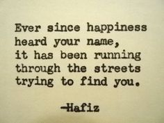 Hafiz Quotes quotes about happiness hafiz quote happiness quote happy Hafiz Quotes. Hafiz Quotes hafez quotes that will inspire you to find truth within 95 rumi quotes celebrating love life and light 2019 hafez quotes fa. Hafiz Quotes, Poetry Quotes, Wisdom Quotes, Happiness Quotes, Quotes Quotes, Morning Greetings Quotes, Happy Birthday Quotes, Poetry Books, Good Life Quotes