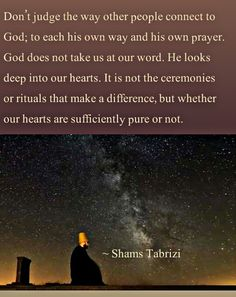 Choose your own way to reach God. Rumi Love Quotes, Sufi Quotes, Wisdom Quotes, Qoutes, Quotations, Islamic Inspirational Quotes, Islamic Quotes, Shams Tabrizi Quotes, Forty Rules Of Love
