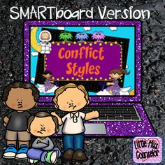 Managing Different Conflict Styles SMARTboard Help…