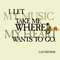 Cat Stevens lyric.