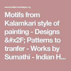 Motifs from Kalamkari style of painting - Designs /  Patterns to tranfer - Works by Sumathi - Indian Heritage