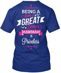 Being A MawMaw Is Priceless