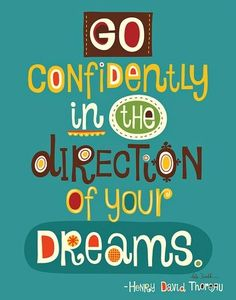 mylawofattractionlife: Go confidently in the direction of your. of attraction of abundance wealth mind sculpting affirmations mind programming of vibration abundantly Words Quotes, Me Quotes, Motivational Quotes, Inspirational Quotes, Positive Quotes, Positive Affirmations, The Words, Cool Words, Great Quotes
