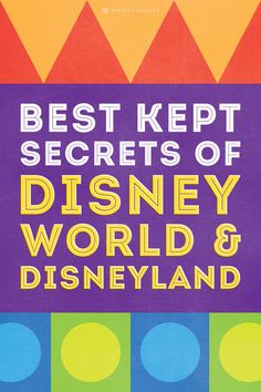 We scoured the planet and hunted down some of the world's experts on all things Disney and here's what they say are the most secretest secrets you need to know before you plan your trip to Disney World or Disneyland.