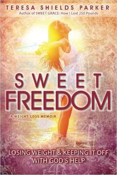 In Sweet Freedom, Teresa shares how she used simple tools, such as tearing down barriers, finding the root source of problems, forgiving things and people in her past, renouncing lies, understanding God's truth and connecting to Him in a deeper way, to break into her new healthy living lifestyle. Available in Paperback, Kindle & Audible.