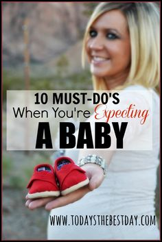 10 MUST DO'S When Expecting A Baby - how to announce the big news, where to shop for maternity clothes and things to do before the sweet baby arrives! #pregnant #baby #pregnancy