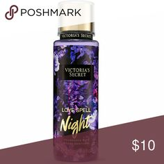 Victoria's Secret  Love Spell Night Fragrance Mist The Love Spell scent you love is intensified by exotic, midnight blooms and succulent dark fruits in this limited-edition mist. 8.4 fluid oz Victoria's Secret Makeup