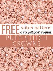 Puff Stitch Crowns Stitch Pattern.  Download here, courtesy of www.crochetmagazine.com.