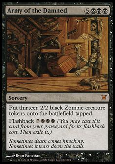 Magic the Gathering Card Reviews: Army of the Damned from Innistrad - #mtg This I also the perfect card for a Zombie deck:)