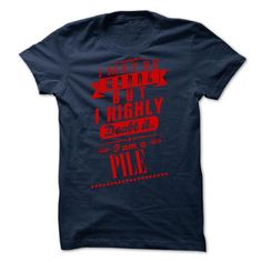 PILE - I may  be wrong but i highly doubt it i am a PI - #gift for teens #gift for kids. BUY-TODAY => https://www.sunfrog.com/Valentines/-PILE--I-may-be-wrong-but-i-highly-doubt-it-i-am-a-PILE.html?68278