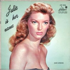 Julie London - Julie Is Her Name at Discogs