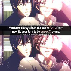 Junjou egoísta - Nowaki and Hiroki - Siempre serás aquel que ama, pero ahora es tu turno de ser amado por mí.