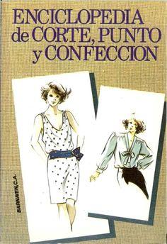 REVISTAS DE MANUALIDADES GRATIS: Enciclopedia de corte, punto y confeccion
