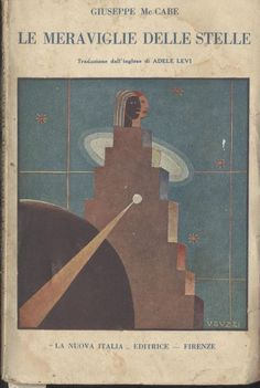 LE MERAVIGLIE DELLE STELLE di Giuseppe Mc Cabe - La Nuova Italia editore 1932.